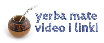Yerba Mate - Video i Linki